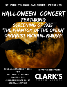 "Halloween Concert featuring screening of 1925 ""Phantom of the Opera"" @ St. Philip's Anglican Church"